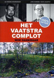 Op 1 mei 1999 werd het dode lichaam van Marianne Vaatstra gevonden. Zowel vaginaal als anaal verkracht en 3 maal de keel door gesneden.