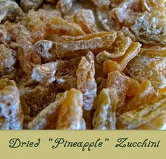 Too much zucchini? Use up that extra summer squash by adding pineapple juice and your dehydrator and you have a delicious treat of pineapple zucchini! Dried Pineapple, Pineapple Juice, Candied Pineapple, Candied Fruit, Fruit Roll, Pineapple Recipes, Dehydrator Recipes, Nesco Dehydrator, Marmalade