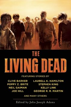 Free Zombie Fiction Stories from The Living Dead Anthology Best Zombie Books, Zombie Movies, Evil Dead, Harlan Ellison, Stephen King Books, Fiction Stories, Dead Zombie, Thing 1, Neil Gaiman