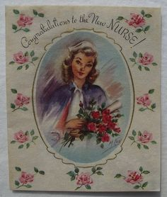 Congratulations to the New Nurse - Beautiful 1950s Card  Flickr - Photo Sharing