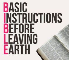 B.I.B.L.E  Proverbs 6:23  -- Proverbs 29:17  -- Hebrews 12 -- Isaiah 53 -- Isaiah 66 -- The bible is a book all about Jesus.... and he's coming back soon! Get ready and stay ready church!