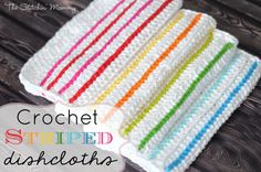 Crochet Striped Dishcloths - Free Pattern with simple directions