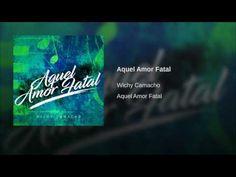 """Aquel Amor Fatal""  - WICHY CAMACHO"