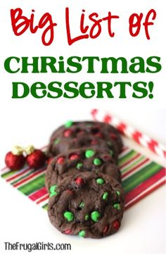 BIG List of Christmas Dessert Recipes! ~ from TheFrugalGirls.com ~ get inspired with loads of delicious dessert ideas for your Christmas parties! #thefrugalgirls