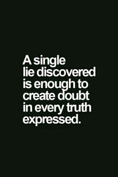 Trust quotes about life 2015 – Quotations and Quotes Quotable Quotes, Wisdom Quotes, Me Quotes, Motivational Quotes, Inspirational Quotes, Truth And Lies Quotes, Quotes About Liars, Loyal Quotes, Liars Quotes