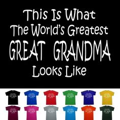 Worlds Greatest GREAT GRANDMA Mothers Day Nana Birthday Anniversary Gift T Shirt - http://bestsellerlist.co.uk/worlds-greatest-great-grandma-mothers-day-nana-birthday-anniversary-gift-t-shirt/