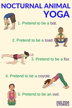 yoga poses for kids \ yoga poses for beginners ; yoga poses for two people ; yoga poses for beginners flexibility ; yoga poses for flexibility ; yoga poses for back pain ; yoga poses for kids Kids Yoga Poses, Yoga For Kids, Exercise For Kids, Nocturnal Animals, Chico Yoga, Preschool Yoga, Toddler Yoga, Yoga Nature, Animal Yoga