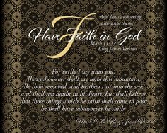 Have Faith in God – Encouragements By His Word Series Have Faith, Faith In God, Bible Scriptures, Catholic, Believe, Encouragement, It Cast, How To Remove, Sayings
