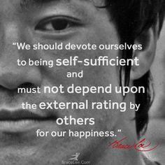 Bruce Lee Wisom - self actualization Wisdom Quotes, Quotes To Live By, Me Quotes, Motivational Quotes, Inspirational Quotes, Qoutes, Mommy Quotes, Daughter Quotes, Strong Quotes