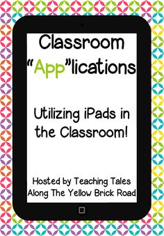 "Teaching Tales Along the Yellow Brick Road: 25+ Classroom ""App""lications"