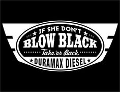 Image of If She Don't...Duramax