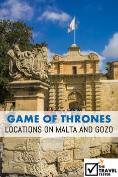Are you a Game of Thrones fan? Here are all the filming locations that you can find on Malta and Gozo | by The Travel Tester