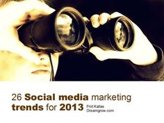 26 Social Media Marketing Trends for 2013