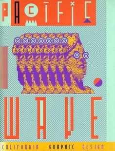 Pacific Wave — California Graphic Design, By Giorgio Camuffo and April Greiman, Magnus Edizioni, 1987