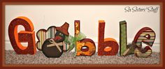 "Six Sisters' Stuff: Thanksgiving ""Gobble"" Wood Craft Tutorial"