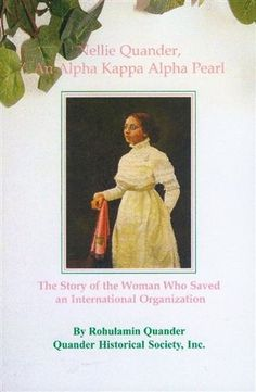 The story of Nellie Quander, sorority incorporator and our very first supreme basileus (national president).