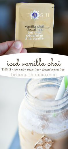 This healthy iced vanilla chai is THM:S, low carb, sugar free, and gluten/peanut free. Yummy Drinks, Healthy Drinks, Tea Drinks, Cold Drinks, Summer Beverages, Cocktails, Coffee Drinks, Healthy Snacks, Trim Healthy Momma