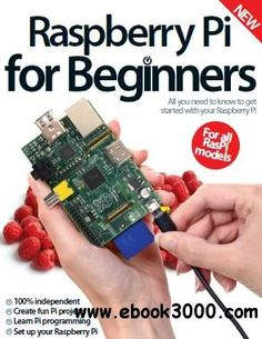 Raspberry Pi for Beginners - Second Revised Edition 2014 - Free eBooks Download