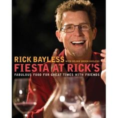 Fiesta at Rick's by Rick Bayless - so many great recipes and fun party ideas for Cinco de Mayo