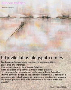 Koroa Batekin y su blog poético.http://vilellabas.blogspot.com.es/