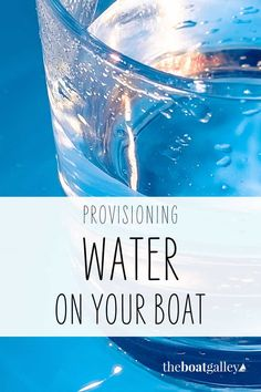 How much water do you need when you're cruising and living aboard? Don't forget to factor this in when you're making provisioning decisions.