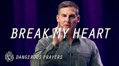 The thought of asking God to break your heart might sound a bit dangerous—and that's because it is. In this message, Pastor Craig Groeschel introduces a pray. Prayer For Church, Church App, Dangerous Prayers, Prayers For Strength, Follow Jesus, Prayer Warrior, Feeling Overwhelmed, My Heart Is Breaking, New Books