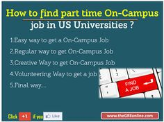 How to find part time On-Campus job in US Universities ? - Online GRE Revised