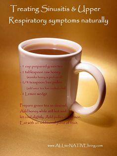 ALLterNATIVEliving: Natural Remedies for Sickness - Sinusitis & Upper Respiratory