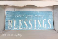 Little Bits of Everything: Count Your Many Blessings Sign and Two More New Designs