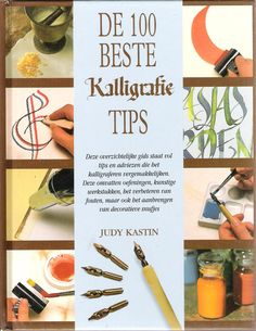 De 100 beste kalligrafie tips - Judy Kastin (1996)
