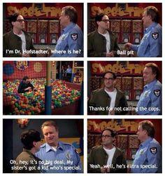No. Sheldon is extra EXTRA special