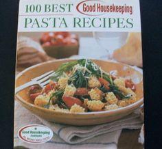Good Housekeeping 100 Best Pasta Recipes 2003 HC DJ (31415-480) pasta cookbooks $3.00