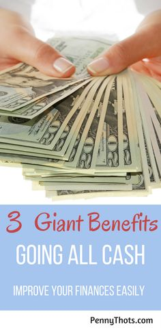 3 Giant Benefits To Going All Cash   If you want to take control of your finances, then there is no better choice than going on an all cash diet. Click through to learn how paying in cash will help you to save money, pay off debt and improve your finances! via @jondulin