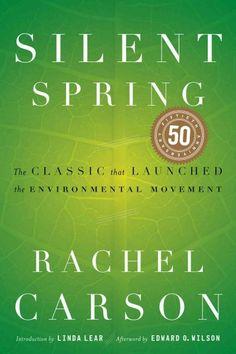 Silent Spring by Rachel Carson.