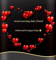 Good Morning Dear Friend, Good Morning For Him, Good Morning Nature, Good Morning Prayer, Good Night Friends, Happy Morning, Good Morning Sunshine, Morning Blessings, Bonjour