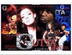 GET YOUR COPIES NOW....GET INTO THE GUTTA SERIES TODAY FOR YOUR ABSOLUTE PLEASURE ON RAW & UNCUT DRAMA AT IT'S FINEST !!! ORDER TODAY! http://www.amazon.com/dp/B00C7LOO7U/ref=cm_sw_r_fa_dp_wDIDrb0P3PKQ5