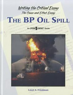"BP Oil Spill"" (Writing the Critical Essay/The Cause and Effect Essay ..."