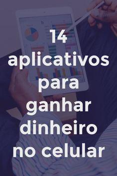 14 aplicativos para ganhar dinheiro no celular - Negócio Mobile.  #negocio #dinheiro #aplicativos #trabalho #homeoffice #ganhardinheiro #cursos #mktdigital #afiliados #blogger #blog #money #dica #cursosonline #empreendedorismo