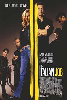 """The Italian Job"": Mark Wahlberg, Charlize Theron, Edward Norton."