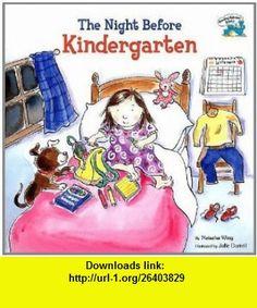The Night Before Kindergarten (Reading Railroad  (Pb)) (9780756933067) Natasha Wing, Grosset  Dunlap, Julie Durrell , ISBN-10: 0756933064  , ISBN-13: 978-0756933067 ,  , tutorials , pdf , ebook , torrent , downloads , rapidshare , filesonic , hotfile , megaupload , fileserve