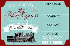 Polar Express Christmas party invitation free template- download & add text for your party.  Print as 4X6 photos, 2 template options to pick from.