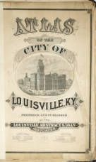 Atlas of the City of Louisville, 1876. :: Kentucky Maps
