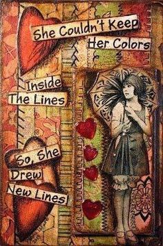She couldn't keep her colours inside the lines, so she drew new lines.