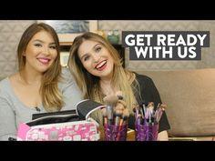 Get ready with us (com Ju Ferreira) - Por Lu Ferreira - Chata de Galocha - YouTube