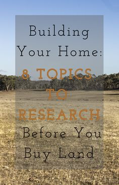 8 Topics to Research Before You Buy Land Including; Town Planning and Overlays | Easements Covenants or Restrictions | The Slope of the Property | Rock | Direction the Property is Facing | Services and Infrastructure