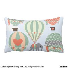 Cute Elephant Riding Hot Air Balloons Rising Pillow SOLD on Zazzle