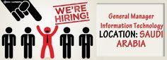 #Job Opening. General #Manager- #Information #Technology LOCATION: #SAUDI_ARABIA #SeekCareerz