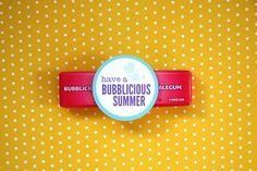 end of school year gift - bubble gum or bottle of bubbles - free printable