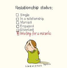 Relationship status: Single In a relationship Married Engaged Divorced Waiting for a miracle Cute Quotes, Best Quotes, Funny Cartoons, Funny Memes, Catsu The Cat, Funny Doodles, Cartoon Quotes, Funny Illustration, Flirting Memes