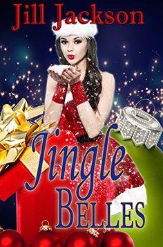 Jingle Belles (12 Naughty Days of Christmas) by Jill Jackson
